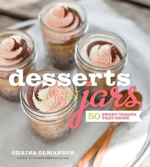 Desserts in Jars cookbook by Shaina Olmanson