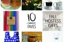 10 Faves Fall Hostess Gifts | The Naptime Chef
