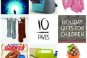 10 Faves: Holiday Gifts for Children