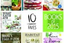 10 Faves: Books of 2015 | The Naptime Chef