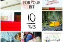 10 Faves: Holiday Gifts for Your BFF 2015