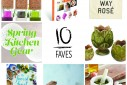 10 Faves: Spring Kitchen Gear   The Naptime Chef