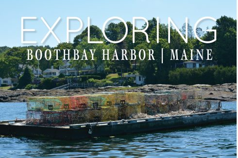 Exploring Boothbay Harbor | The Naptime Chef